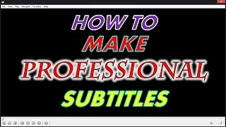 Download Subtitle Edit - How To Make Professional Subtitles (Easy)