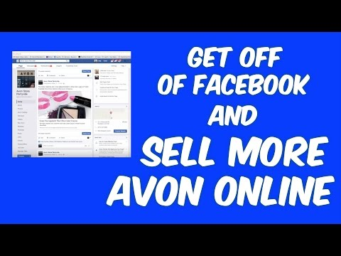Get off of Facebook and Sell More Avon Online