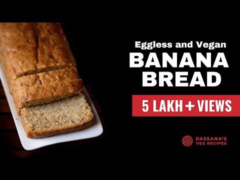 eggless banana bread  - how to make eggless banana bread, best banana bread recipe