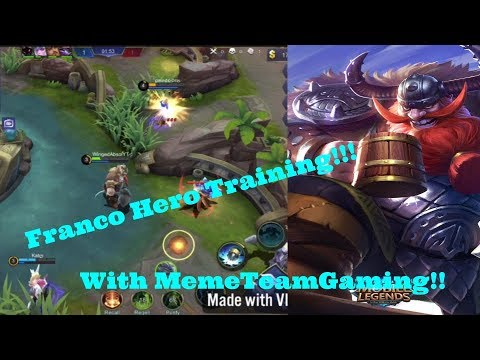 Franco Hero Training!!! With MemeTeamGaming!!!! - Mobile Legends Franco gameplay