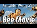 Everything Wrong With Bee Movie In 15 Minutes Or Less mp3