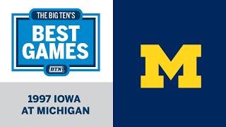 1997 Iowa at Michigan | Big Ten Football | Big Ten
