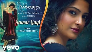 Sawar Gayi - Official Audio Song | Saawariya | Shreya Ghoshal | Ranbir Kapoor