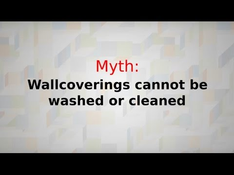 Myth 3: Wallcoverings cannot be washed or cleaned