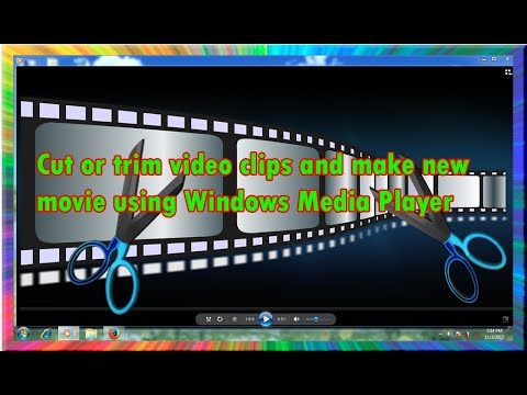 How to cut or trim video clips and make new movie using windows media player