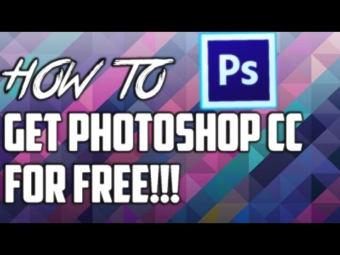 How to Get Photoshop CC FOR FREE!!!(LEGALLY)
