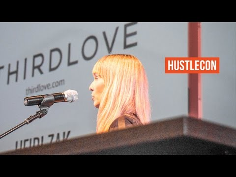 How To Get PR For Your Startup With Heidi Zak, the founder of ThirdLove - Hustle Con 2015