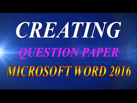 How to create question paper in ms word 2016