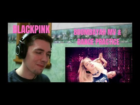 Blackpink - Boombayah & Boombayah Dance Practice Reaction (MORE  NOW )