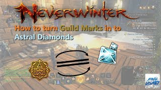 Neverwinter: How To Turn Guild Marks In To Astral Diamonds