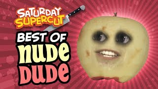 The Best of Nude Dude! (Saturday Supercut)