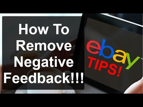 eBay Drop Shipping Tips - How to Get Rid of Negative Feedback on eBay and what to do it you cannot.
