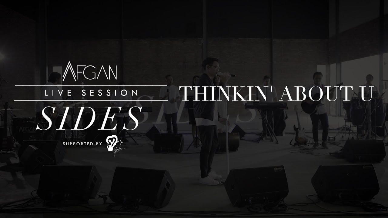 Afgan - Thinkin' About U