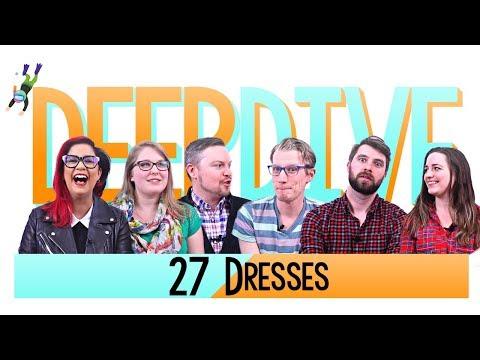 27 Dresses (2008) - Deep Dive