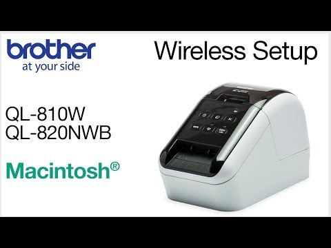Wireless setup QL810W or QL820NWB - Macintosh® version