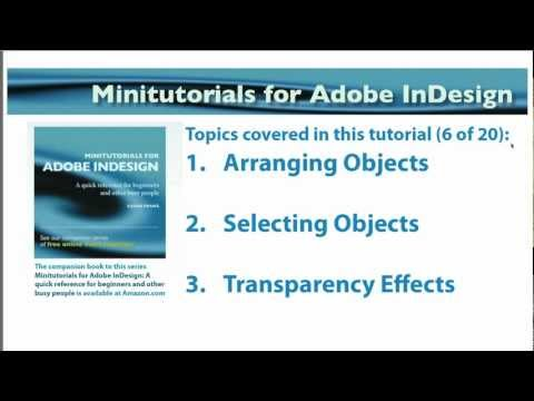 InDesign 06 - Minitutorial - Arrange and Select Objects - Transparency - Blending Modes