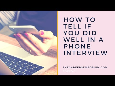 HOW TO TELL IF YOU HAVE NAILED THE PHONE INTERVIEW | The Careers Emporium