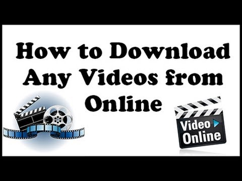 HOW TO DOWNLOAD ANY VIDEOS FROM ONLINE