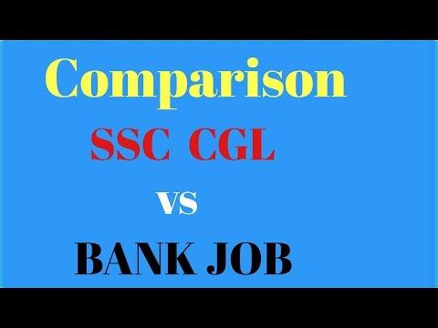 SSC CGL vs BANK JOB Comparison