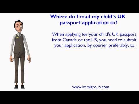 Where do I mail my child's UK passport application to?