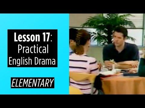 Elementary Level - Lesson 17 - Practical English Drama