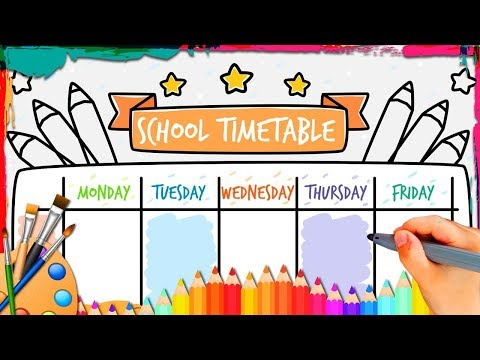 BACK TO SCHOOL Draw And Color A School Timetable How To Draw and Color Easy Step By Step For Kids