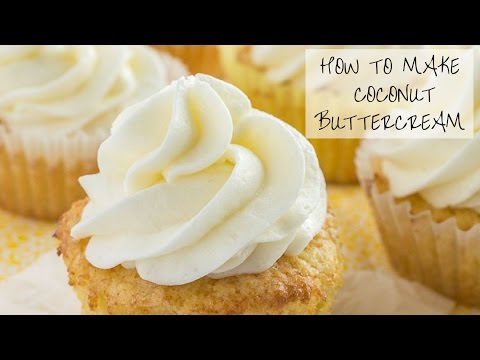 How to make Coconut Buttercream Frosting