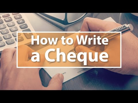How to Write a Cheque