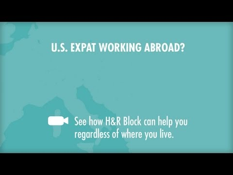 U.S. Citizen Working Abroad? H&R Block Can Help!