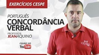 Português: Concordância Verbal - Exercícios Cespe - Professor Jean Aquino