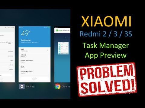 Xiaomi Redmi 2 | Redmi 3S | Mi Note 4 | Task Manager App Preview Issue and Solution