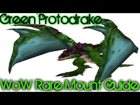 Syiler's WoW Mount Guides Green Proto-drake