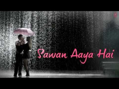 Xxx Mp4 Mohabbat Barsa Dena Tu Saawan Aaya Hai Full Song With LYRICS Arijit Singh 3gp Sex