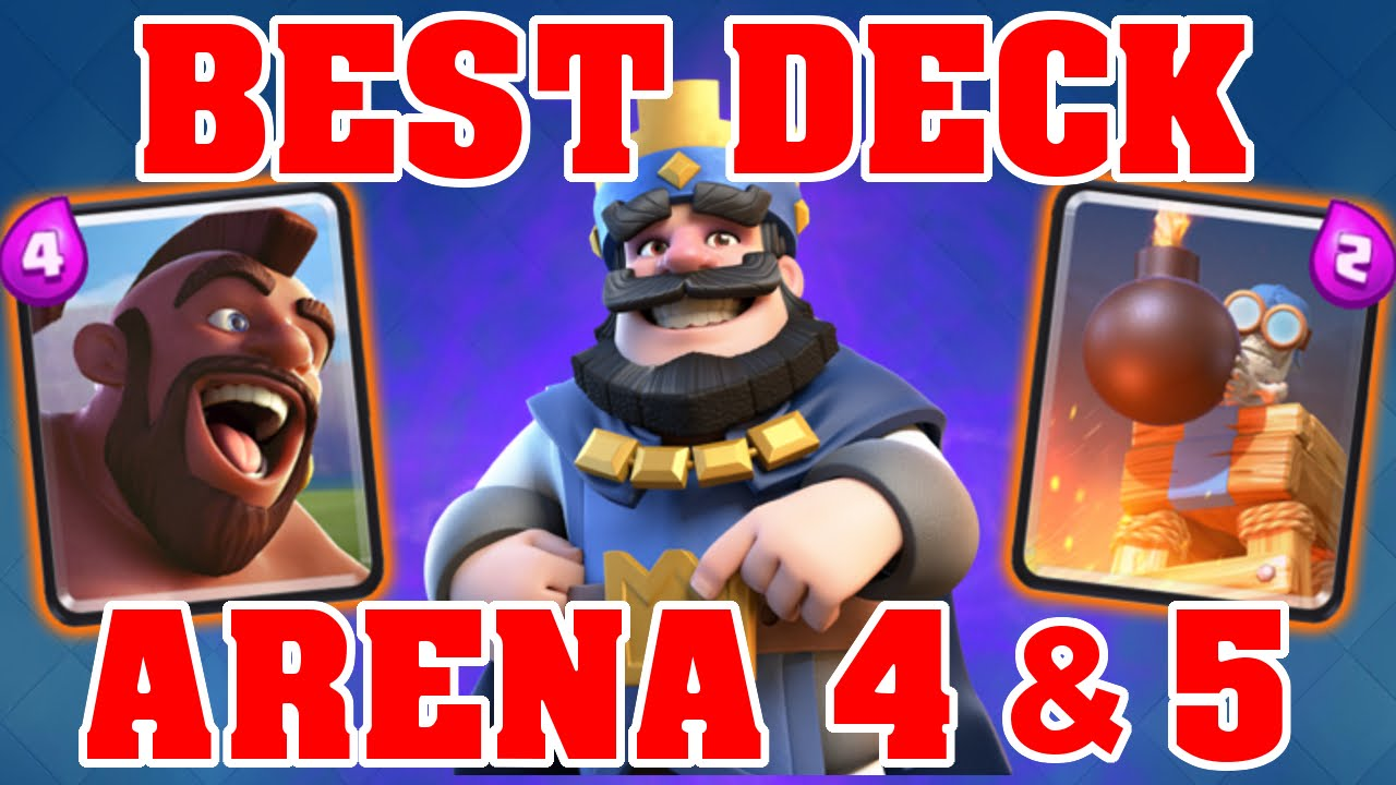 BEST PROVEN DECK FOR ARENA 4 & ARENA 5! | Clash Royale Best Decks & Strategy's