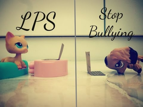 LPS || Stop Bullying