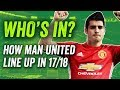 Manchester United Transfers How Will Mufc Line Up In 201718
