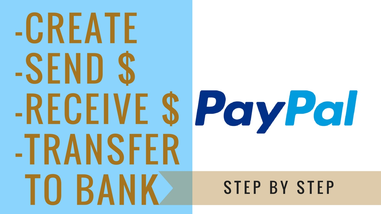 How To Set Up A Paypal Account   send, receive, and transfer money