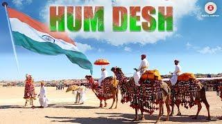 Hum Desh - Zubin Sinha, Tochi Raina, Munawwar Ali, Vikas Malviya, Mohd. Ramzan & Keval Jayawant W