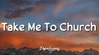 Take Me To Church - Hozier (Lyrics) 🎵