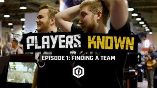 Cyberpowerpc Players Known: Season 1 Episode 1 - Finding A Team