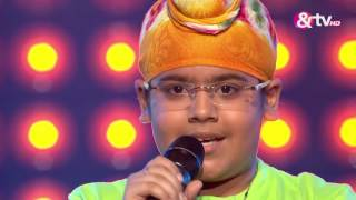 Harveer Singh Chawla - Blind Audition - Episode 4 - July 31, 2016 - The Voice India Kids