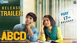 ABCD - Release Trailer | ABCD On May17 | #AmericanBornConfusedDesi | Allu Sirish | Rukshar