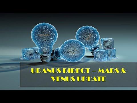 Astrology Update   URANUS DIRECT - MARS VENUS (update)    Raising Vibrations