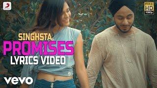 Singh Sta - Promises | Lyrics Video