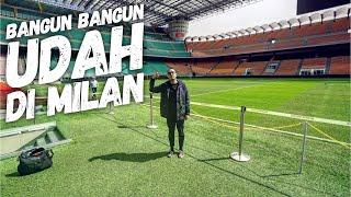 Nangis Gue Bisa ke Milan :(( #KemVlog