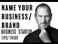 Picking the Best Name For Your company/ Brand