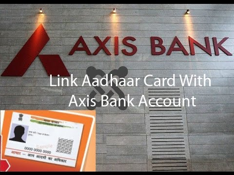 Link your Aadhar no with Axis Bank with Debit card or Internet Banking