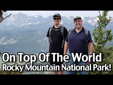 Rocky Mountain National Park Hikes! On top of the world! Summit of Deer Mountain W Mike and Dave!