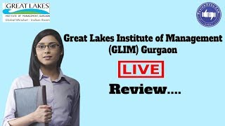 Great Lakes Institute of Management, Gurgaon [GLIM] 2019- College Reviews & Critic Rating