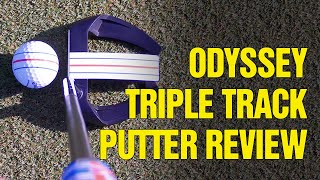 (2020 REVIEW!) Callaway Odyssey Triple Track Putter Technology